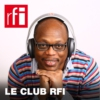 Logo of the podcast Le club RFI
