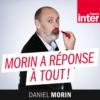 Logo du podcast France Inter - Morin a réponse à tout