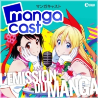Logo du podcast Mangacast N°26 – Dossier : Marketing, comment vend-on du manga en France ?