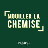 Logo of the podcast Mouiller la Chemise