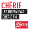 Logo of the podcast Chérie FM : Les interviews Chérie FM