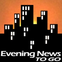 Logo of the podcast Evening News To Go