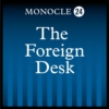 Logo du podcast Monocle 24: The Foreign Desk