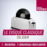 Logo du podcast Le Disque classique du jour