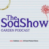 Logo of the podcast The Sodshow, Garden Podcast - Sod Show