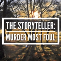 Logo of the podcast The Storyteller: Murder Most Foul