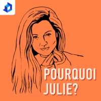 Logo of the podcast Pourquoi Julie?
