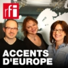 Logo of the podcast Accents d'Europe