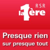 Logo of the podcast RSR - Presque rien sur presque tout - La 1ère
