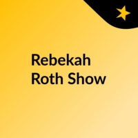 Logo of the podcast Rebekah Roth Show