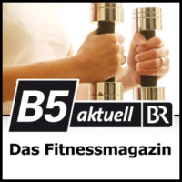 Logo of the podcast Das Fitnessmagazin - B5 aktuell