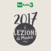 Logo of the podcast LEZIONI DI MUSICA archivio 2017