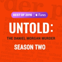 Logo du podcast Untold: The Daniel Morgan Murder - Trailer