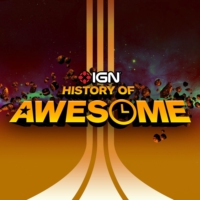 Logo of the podcast The History of Awesome - IGN Presents