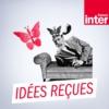 Logo du podcast France Inter - Idées reçues