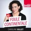 Logo du podcast Foule continentale
