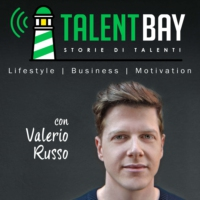 Logo du podcast Talent Bay - Storie di Talenti: Lifestyle | Business | Motivazione