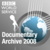Logo of the podcast BBC World Service - Documentaries 2008