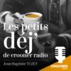Logo of the podcast Les Petits Dej' de Crooner Radio