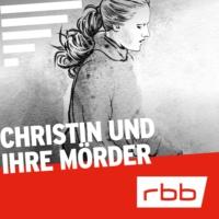 Logo of the podcast Christin und ihre Mörder | Serienstoff | rbb
