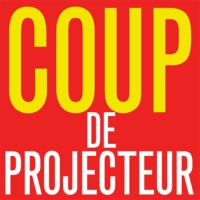 Logo of the podcast Coup de Projecteur