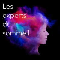 Logo of the podcast Les experts Esprit Sommeil