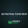 Logo of the podcast Un Fauteuil Pour Deux