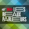 Logo of the podcast Les beaux parleurs - La 1ere