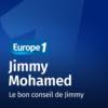 Logo du podcast Le bon conseil de Jimmy - Jimmy Mohamed