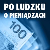 Logo du podcast Po Ludzku o Pieniądzach