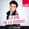 Logo du podcast La Une de la science