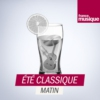 Logo of the podcast Eté Classique Matin
