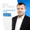 Logo of the podcast Europe 1 - Le zoom éco