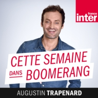 Logo of the podcast Cette semaine dans Boomerang 17.11.2017