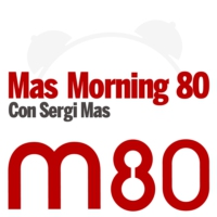 Logo du podcast M80 - Mas Morning 80 (Programa completo)
