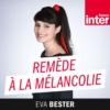 Logo of the podcast Remède à la mélancolie