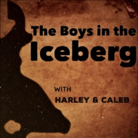 Logo of the podcast The Boys In The Iceberg