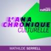 Logo du podcast L'Anachronique culturelle