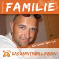 Logo du podcast Das Abenteuer Familie mit Christian Heinrich