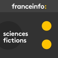 Logo of the podcast Sciences fictions 25.08.2018