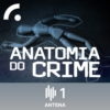 Logo du podcast Anatomia do Crime