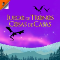 Logo of the podcast Episodio Final - Juego de Tronos: Cosas de Casas