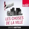 Logo of the podcast Les choses de la ville
