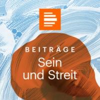 Logo of the podcast Sein und Streit - Das Philosophiemagazin - Deutschlandfunk Kultur