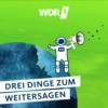 Logo du podcast WDR 5 Quarks - Drei Dinge zum Weitersagen