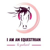 Logo of the podcast #25⎪Edward Levy, Cavalier de Jumping 5*, invité de I am an Equestrian, le Podcast