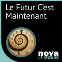 Logo of the podcast Radio Nova - Le futur c'est maintenant