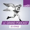 Logo of the podcast Le grand podcast de voyage