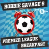 Logo du podcast Robbie Savage's Premier League Breakfast