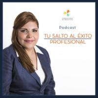 Logo du podcast Tu Salto al Éxito Profesional